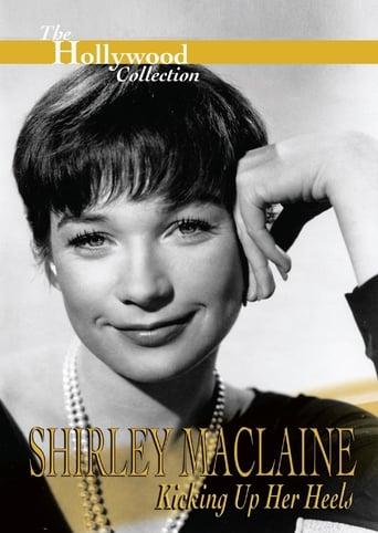 Shirley Maclaine: Kicking Up Her Heels
