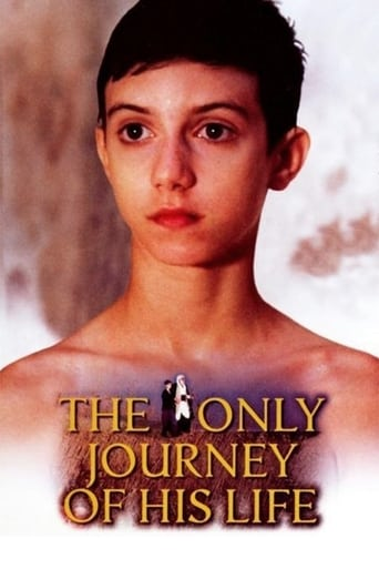 The Only Journey of His Life